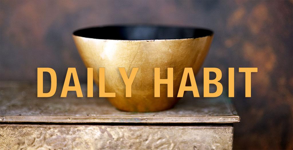 Daily Habit: Appreciating Time
