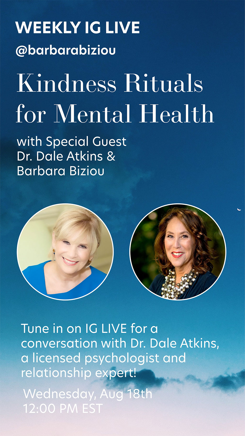Kindness Rituals for Mental Health with Special Guest Dr. Dale Atkins & Barbara Biziou